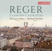 Max Reger: Clarinet Sonatas