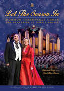 Let the Season in , Mormon Tabernacle Choir