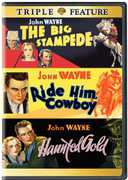 The Big Stampede /  Ride Him, Cowboy /  Haunted Gold , John Wayne