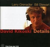 David Kikoski - Details