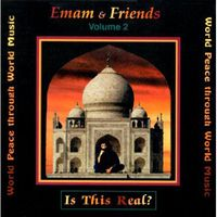 Emam & Friends - Is This Real