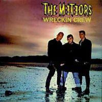 Meteors - Wreckin' Crew [Import]