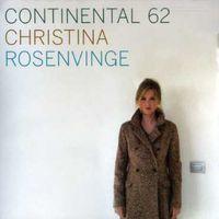 Christina Rosenvinge - Continental 62