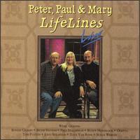Peter, Paul & Mary - Lifelines Live