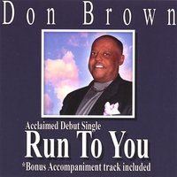 Don Brown - Run to You