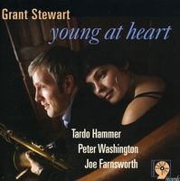 Grant Stewart - Young At Heart