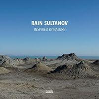 Rain Sultanov - Inspired By Nature (Seven Sounds Of Azerbaijan)