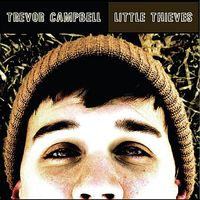 Trevor Campbell - Little Thieves