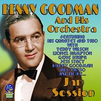 Benny Goodman & His Orchestra - Jam Session