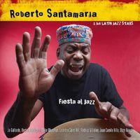 Roberto Santamaria - Fiesta Al Jazz