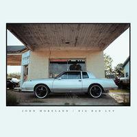 John Moreland - Big Bad Luv [LP]