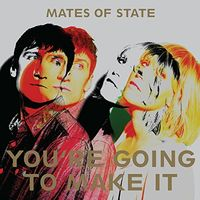 Mates Of State - You're Going To Make It EP [Import]