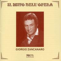 Giorgio Zancanaro - Il Mito Dell'opera: Giorgio Zancanaro