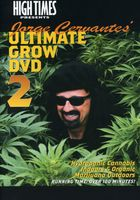 High Times Presents - Jorge Cervantes Grow 2
