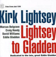 Kirk Lightsey - Lightsey to Gladden
