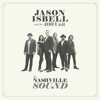 Jason Isbell - The Nashville Sound [LP]