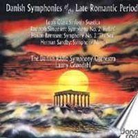 Danish National Radio Symphony Orchestra - 4 Danish Late Romantic Symphonies