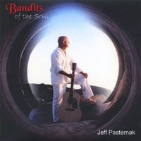 Jeff Pasternak - Bandits Of The Soul