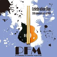 Premiata Forneria Marconi - Celebration Day