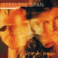 Steeleye Span - Bloody Men