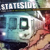 Stateside - Stand Clear of the Closing Doors
