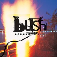 Bush - Razorblade Suitcase [Remastered Vinyl]