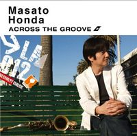 Masato Honda - Across the Groove