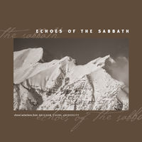BYU Combined Choirs - Echoes of the Sabbath - Choral Selections from
