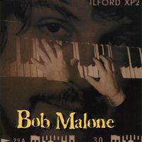 Bob Malone - Bob Malone