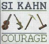 Si Kahn - Courage