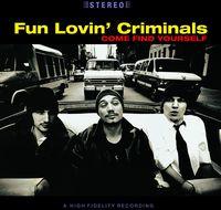Fun Lovin' Criminals - Come Find Yourself (Hol)