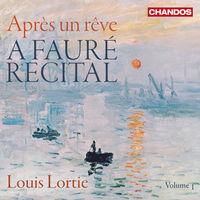 LOUIS LORTIE - Faure Recital V1