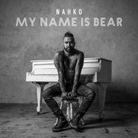 Nahko - My Name Is Bear [Digipak]