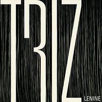 Lenine - Triz (Trilha Sonora Original Do Espetáculo Do Grupo Corpo)