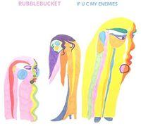 Rubblebucket - If U C My Enemies EP [Vinyl]