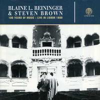 Blaine Reininger & Steven Brow - Live in Lisbon 1989