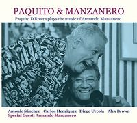 Paquito D'Rivera - Paquito & Manzanero - Paquito D'Rivera Plays the Music of ArmandoManzanero