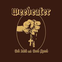 Weedeater - God Luck & Good Speed [Vinyl]