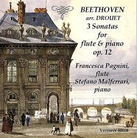 Francesca Pagnini - Beethoven: Violin Sonatas Nos. 1-3, Op. 12 (Arr. L. Drouet For Flute & Piano)