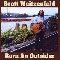 Scott Weitzenfeld - Born An Outsider