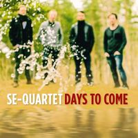 Se-Quartet - Days to Come