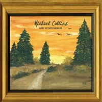 Michael Collins - Best Of Both Worlds