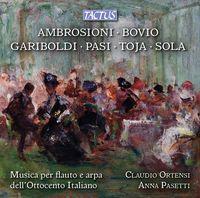 Ambrosioni / Ortensi / Pasetti - Flute & Harp 19th C Italy