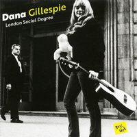 Dana Gillespie - London Social Degree