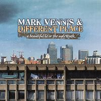 Mark Vennis - Beautiful Lie Or The Ugly Truth