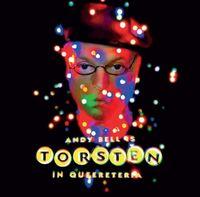 Andy Bell - Torsten In Queereteria