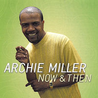 Archie Miller - Now & Then