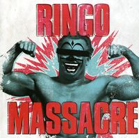 Massacre - Ringo [Import]