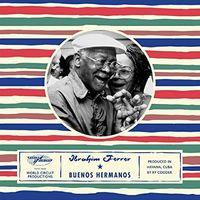 Ibrahim Ferrer - Buenos Hermanos [Deluxe]