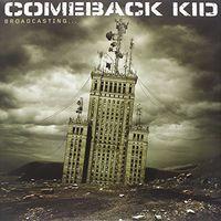 Comeback Kid - Broadcasting [Vinyl]